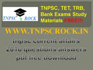 tnpsc current affairs 2016 questions answers pdf free download (3)