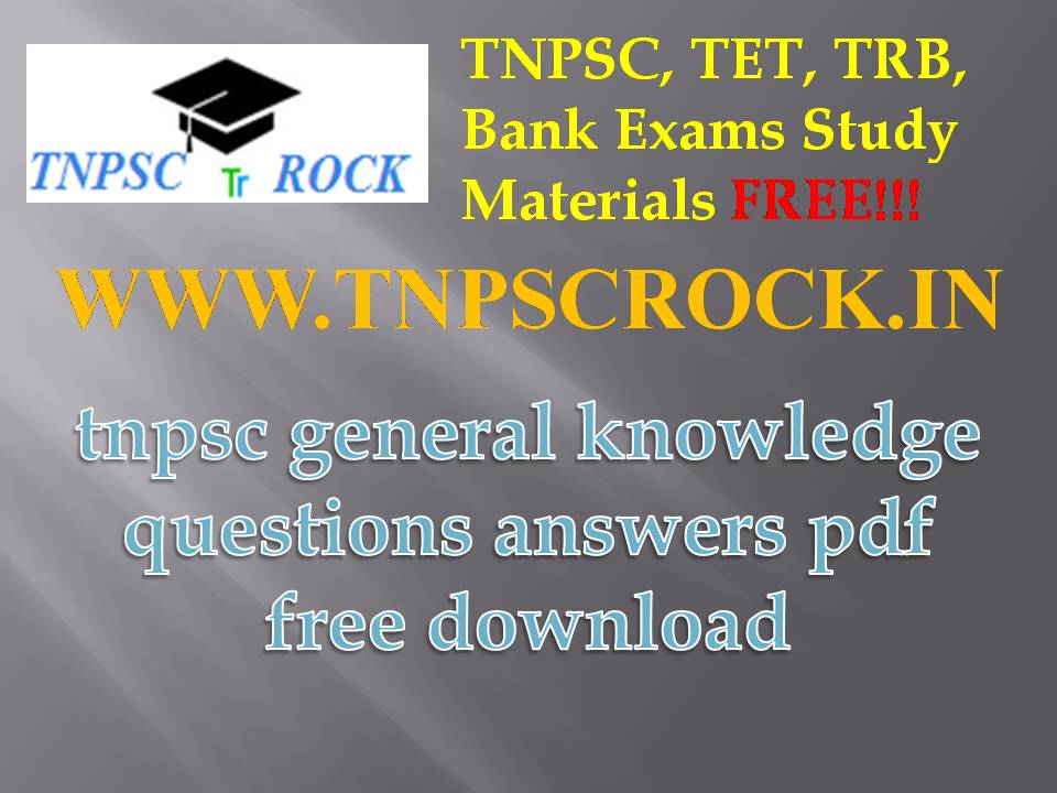 tnpsc exams general knowledge questions answers pdf free download