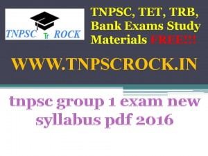 Tnpsc group 1 exam syllabus 2017 pdf