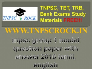 tnpsc group 1 model question paper with answer 2016 tamil, english (3)