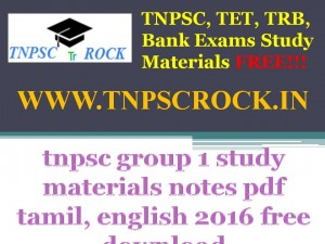 tnpsc group 1 study materials notes pdf tamil, english 2016 free download (5)