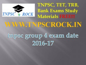 tnpsc group 4 exam date 2016-17 (1)