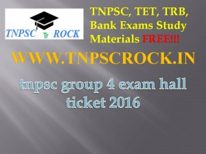 tnpsc group 4 exam hall ticket 2016 (1)